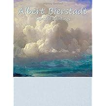 Albert Bierstadt: Selected Paintings