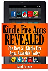 Kindle Fire Apps Revealed: The Best 51 Kindle Fire Apps Available Today