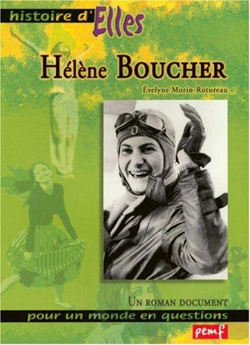 Hélène Boucher Broché – 11 février 2005 Evelyne Morin-Rotureau PEMF 284526559X 1908-1934