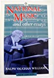 National Music and Other Essays, Vaughan Williams, Ralph, 0192840169