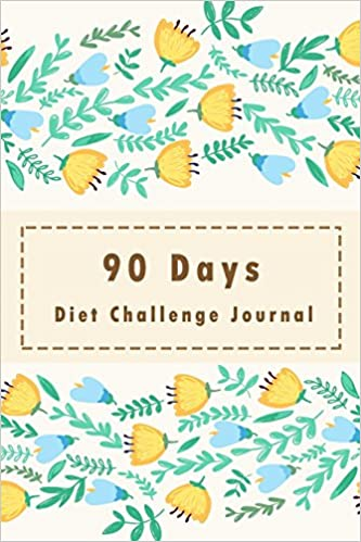90 days diet challenge journal personal food exercise weight loss