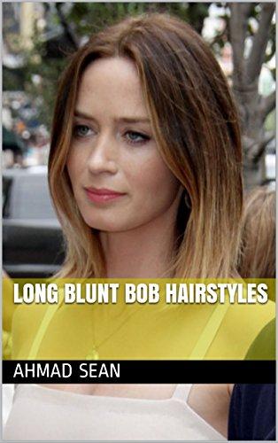 Long Blunt Bob Hairstyles Kindle Edition By Ahmad Sean Health