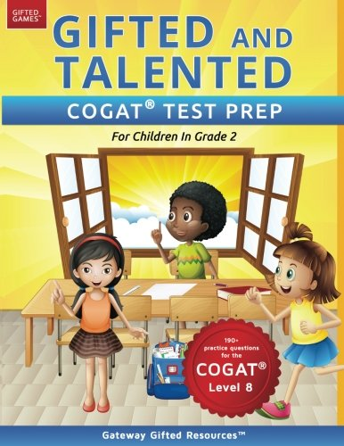 Gifted and Talented COGAT Test Prep Grade 2: Gifted Test Prep Book for the COGAT Level 8; Workbook for Children in Grade 2 cover