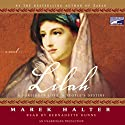 Lilah Audiobook by Marek Halter Narrated by Bernadette Dunne