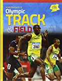 Great Moments in Olympic Track & Field (Great Moments in Olympic Sports)