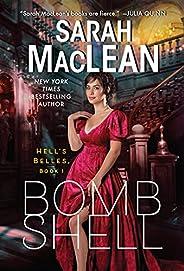 Bombshell: A Hell's Belles Novel (English Edit