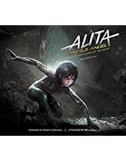 Alita: Battle Angel- Art And Making Of The Movie (Alita Battle Angel Film Tie in)