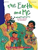 img - for The Earth and Me: A Kid's Guide to Ecology book / textbook / text book