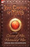 John Carter of Mars - volume 3 - Chessmen of Mars & Mastermind of Mars