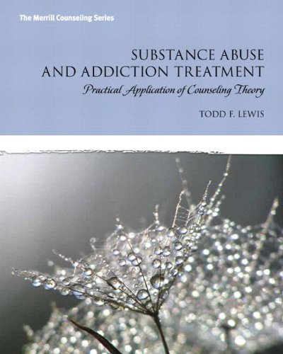 Substance Abuse and Addiction Treatment with Video-Enhanced Pearson eText -- Access Card Package (Merrill Counseling (Paperback))