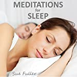 Meditations for Sleep | Sue Fuller