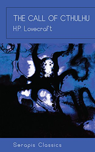 The Call of Cthulhu (Serapis Classics) (English Edition)