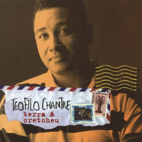 Terra and Cretcheu by Teofilo Chantre (2002-01-01) by Lusafrica