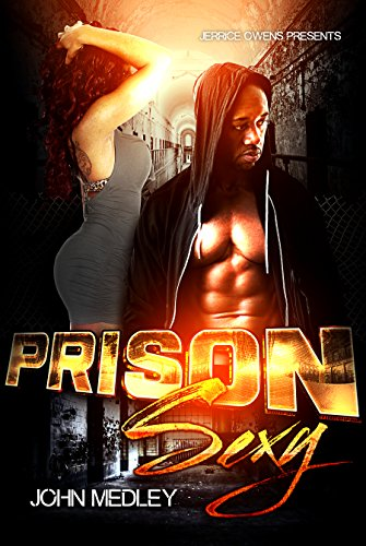 Search : Prison Sexy: A Thug Romance Anthology