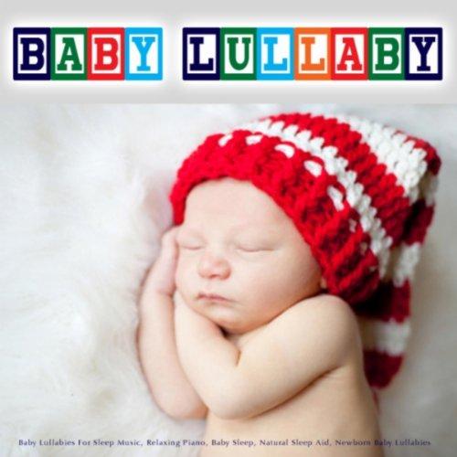 Amazon com: Relaxing Music to Help You Sleep: Baby Lullaby: MP3