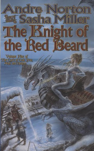 The Knight of the Red Beard (Cycle of Oak, Yew, Ash, and Rowan)