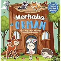 Merhaba Orman (Ciltli): Cırt Cırtlı Hikaye Kitabı