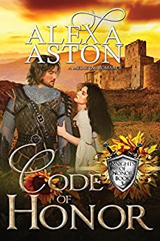 Code of Honor (Knights of Honor Book 3) by [Aston, Alexa]