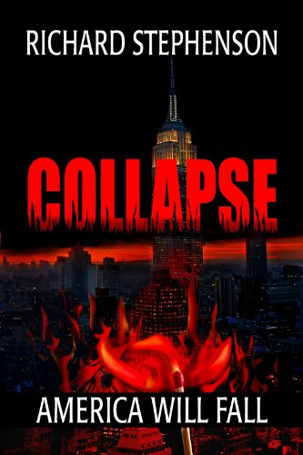 Kindle Fire at KND eBook of The Day – Richard Stephenson's Technothriller Collapse (New America-Book One) – Just 99 Cents!