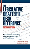The Legislative Drafter's Desk Reference, Lawrence E. Filson and Sandra L. Strokoff, 0872894118