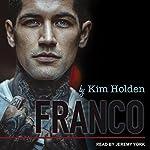 Franco: Bright Side Series, Book 3   Kim Holden