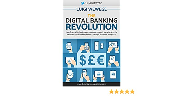 Amazon the digital banking revolution how financial amazon the digital banking revolution how financial technology companies are rapidly transforming the traditional retail banking industry through malvernweather Images