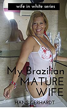 Brazilian Wives
