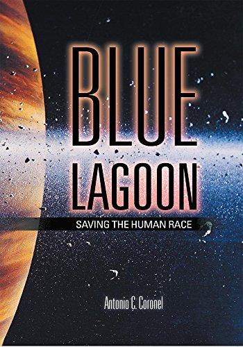 BLUE LAGOON: Saving the Human Race