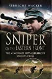 Sniper on the Eastern Front, Albrecht Wacker, 1844153177