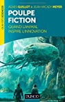 Poulpe fiction - Quand l'animal inspire l'innovation par Guillot