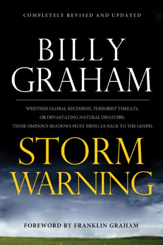 Storm Warning: Whether global recession, terrorist threats, or devastating natural disasters, these ominous shadows must bring us back to the Gospel