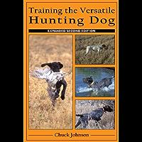 Training the Versatile Hunting Dog (English Edition)