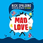 Mad Love | Nick Spalding