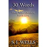 30 Words: That Will Change Your Life