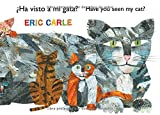 �Ha visto a mi gata? (Have You Seen My Cat?) (The World of Eric Carle) (Spanish Edition)
