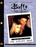 Buffy The Vampire Slayer: The Script Book, Season One, Volume 2