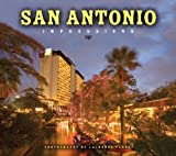 San Antonio Impressions, photography by Laurence Parent, text by Barbara Fifer, 1560374500