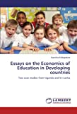 Essays on the Economics of Education in Developing Countries, Asankha Pallegedara, 3846514403