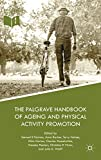 img - for The Palgrave Handbook of Ageing and Physical Activity Promotion book / textbook / text book