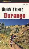 Mountain Biking Durango, John Peel, 1560445319