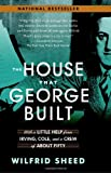 The House That George Built, Wilfrid Sheed, 0812970187