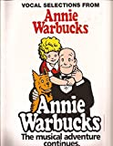 img - for Annie Warbucks (Vocal Selections): Piano/Vocal/Chords book / textbook / text book