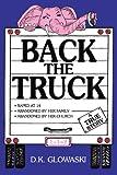 Back the Truck, D. K. Glowaski, 1438974434