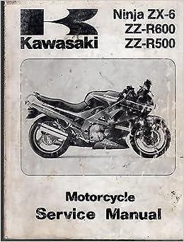 1990 KAWASAKI NINJA ZX-6, ZZ-R500 & 600 SERVICE MANUAL P/N ...