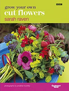 The Cutting Garden Growing and Arranging Garden Flowers Amazon