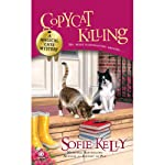 Copycat Killing: A Magical Cats Mystery | Sofie Kelly