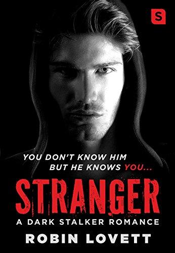 Download for free Stranger: A Dark Stalker Romance