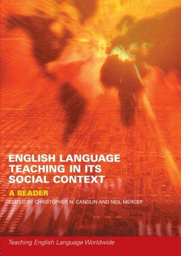 English Language Teaching in Its Social Context: A Reader (Teaching English Language Worldwide)