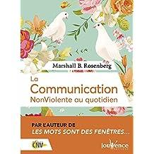 COMMUNICATION NONVIOLENTE AU QUOTIDIEN (LA) (LUXE)