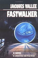Fastwalker: A Novel